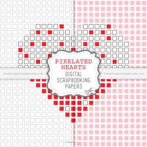Pixelated Hearts Digital Scrapbook Papers