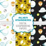 Alien Invasion Digital Scrapbook Papers